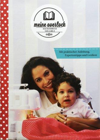 Gritzner Overlockbuch zur OVI 788 Das perfekte Handbuch von A - Z