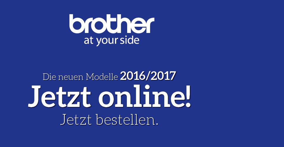 brother Neuheiten 2017