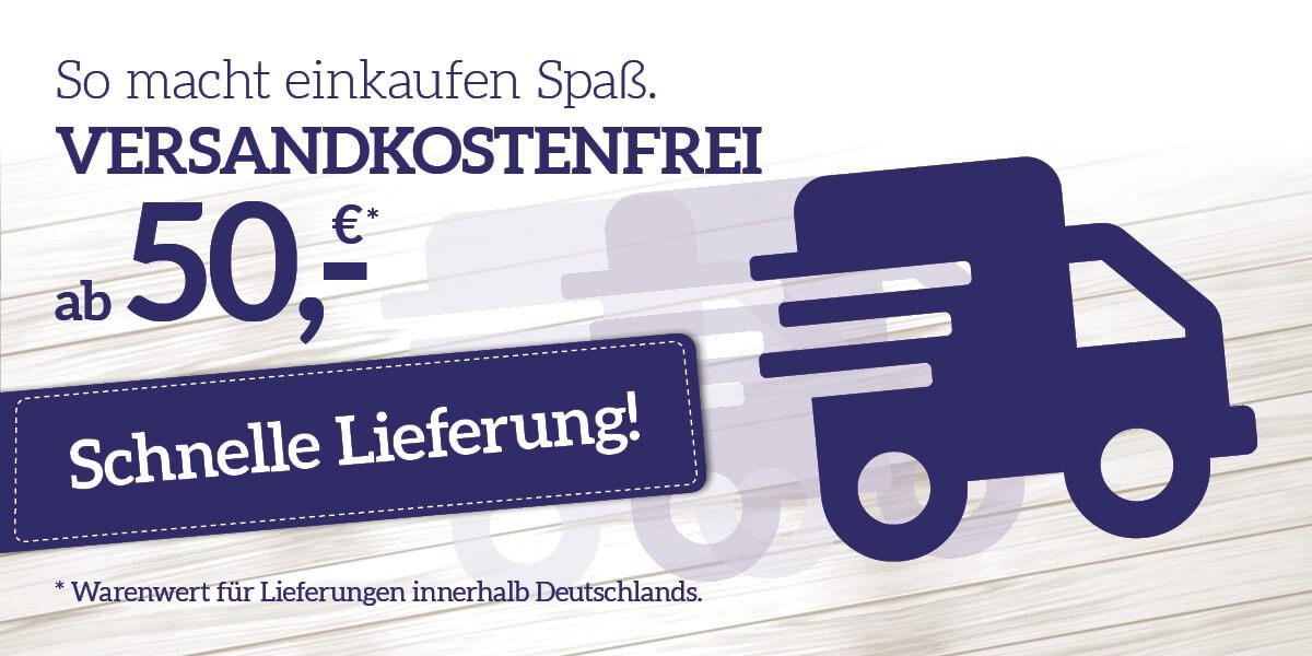 Versandkosten-frei bereits ab 50,- € Warenwert